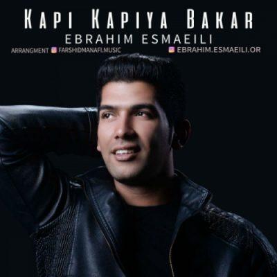 دانلود آهنگ ترکی ابراهیم اسماعیلی به نام قاپی قاپیا باخار