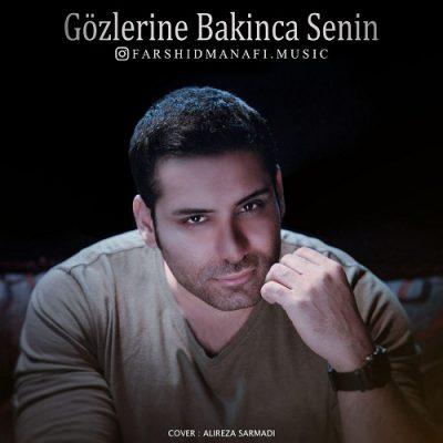 دانلود آهنگ ترکی فرشید منافی به نام گوزلرینه باکینجا سنین