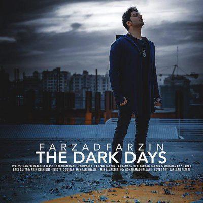 دانلود موزیک ویدیو فرزاد فرزین به نام روزهای تاریک