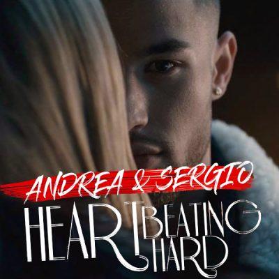 دانلود آهنگ Andrea و Sergio به نام Heart Beating Hard