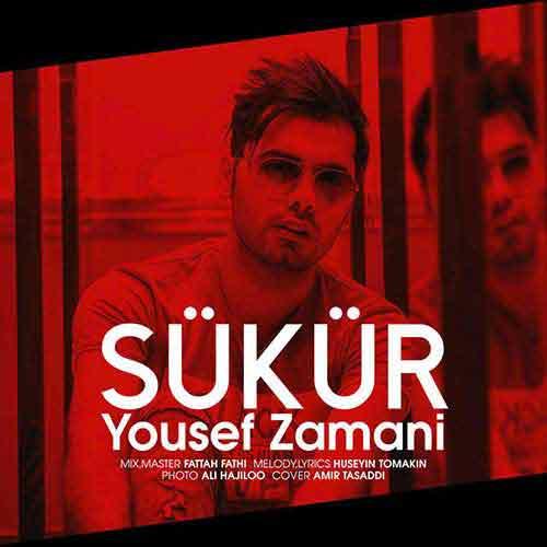 دانلود آهنگ ترکی یوسف زمانی به نام Sukur