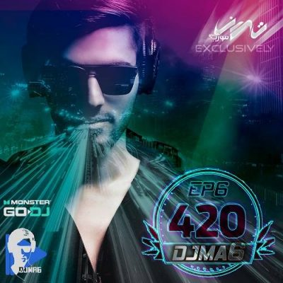 دانلود آهنگ DJMA6 به نام ۴۲۰ EP6_01